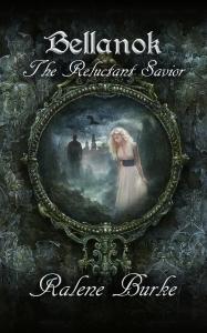 Ralene Bellnock 1 The Reluctant Savior